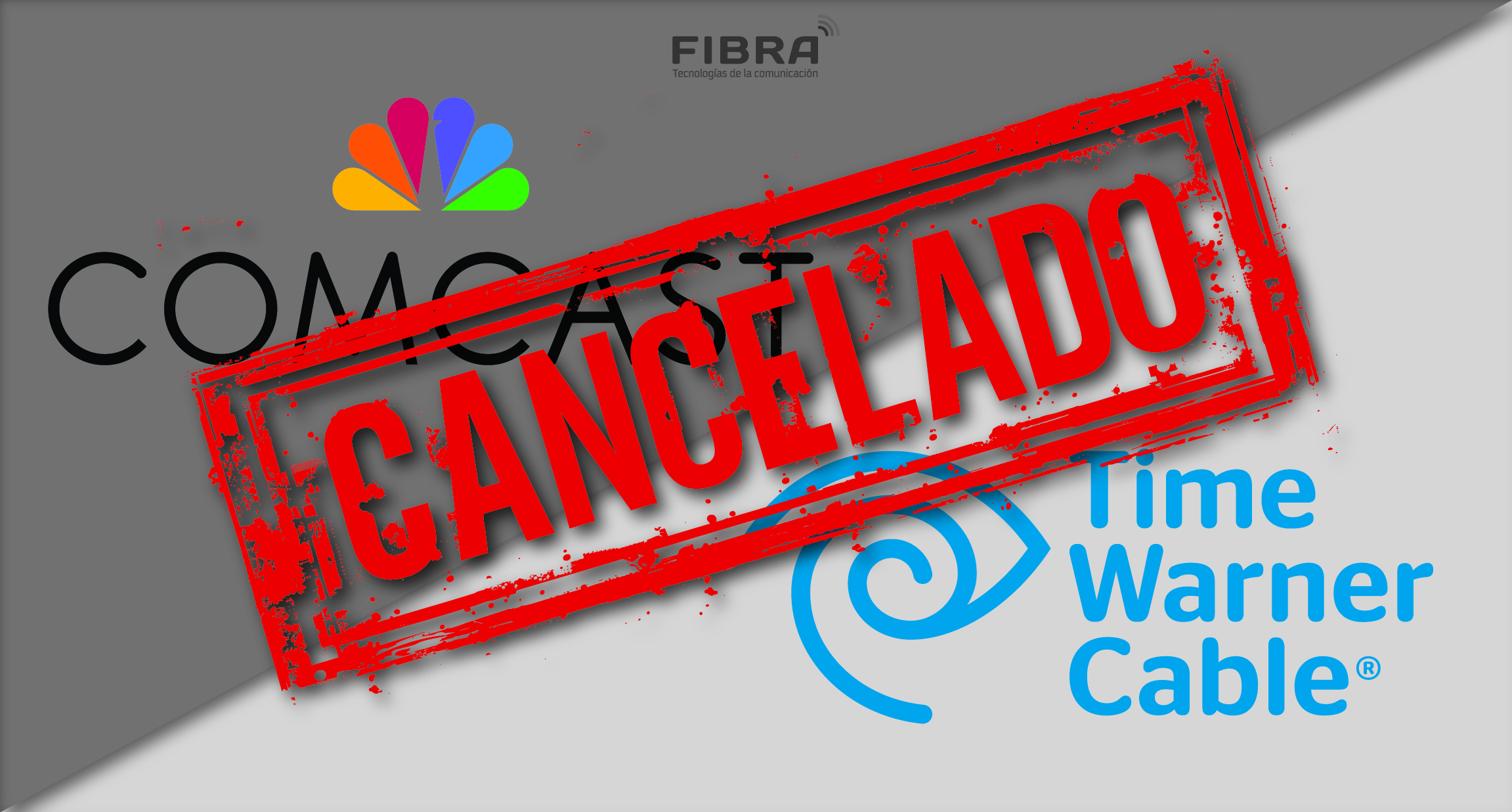 No habrá fusión entre Comcast y Time Warner Cable