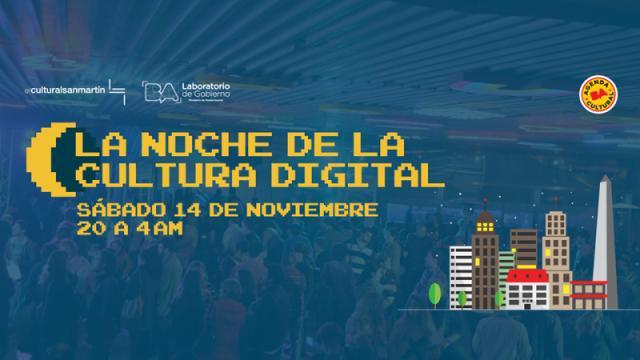 La Noche de la Cultura Digital, este sábado en el Cultural San Martín