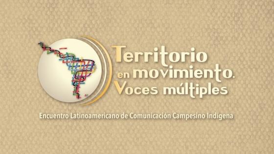 Encuentro Latinoamericano de Comunicación Campesino Indígena